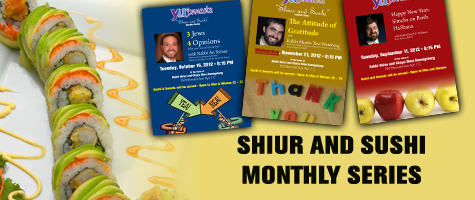 Shiur and Sushi Monthly Series
