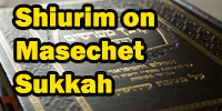 shiurim on masechta succah