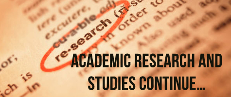 Academic Research and Studies Continue…