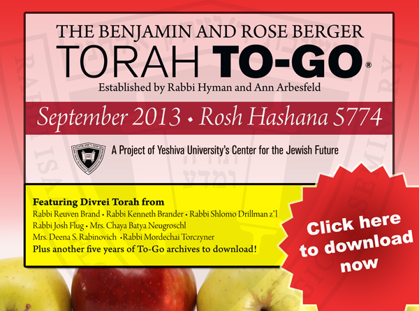 Download Yeshiva University's Rosh Hashana To-Go 5774 at YUTorah.org